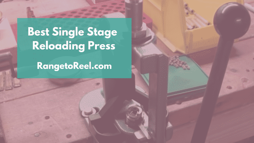 Reviewing The Best Single Stage Reloading Press of 2019