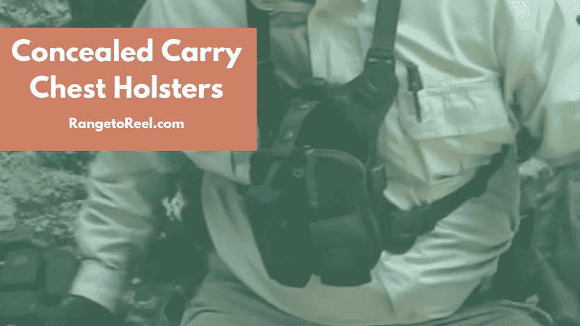 6b9949365488 Best Concealed Chest Holsters  Hiking