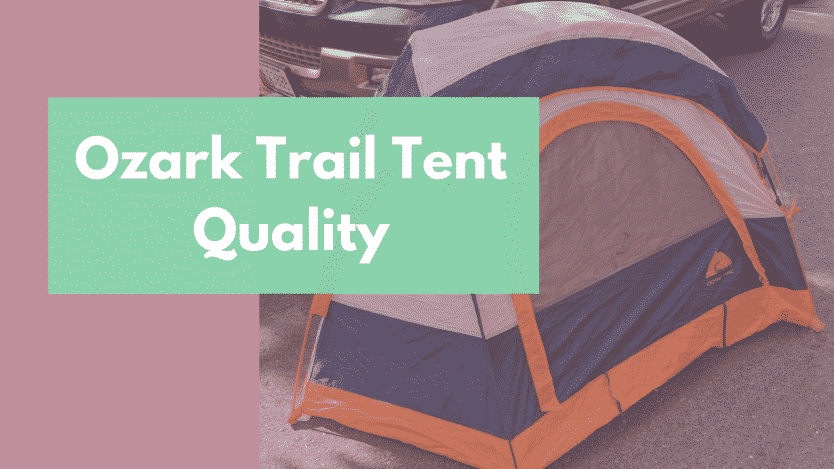 & Are Ozark Trail Tents Good? Quality Durable Waterproof - RangetoReel
